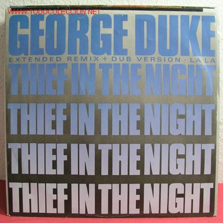 GEORGE DUKE ( THIEF IN THE NIGHT 2 VERSIONES - LA LA ) 1985 MAXISINGLE 45RPM (Música - Discos de Vinilo - Maxi Singles - Jazz, Jazz-Rock, Blues y R&B)