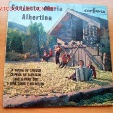 Discos de vinilo: CONJUNTO MARIA ALBERTINA - EDITADO EN FRANCIA POR ORFEU - MÚSICA PORTUGUESA. Lote 27221621