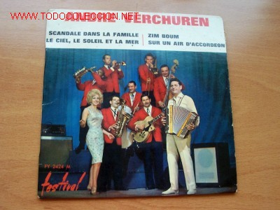 ANDRE VERCHUREN - EDITA DISQUES FESTIVAL (Música - Discos - Singles Vinilo - Canción Francesa e Italiana)