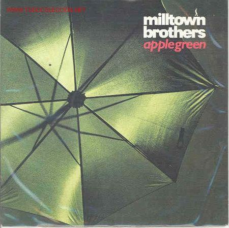 MILLTOWN BROTHERS-APPLE GREEN/WE'VE GOT TIME (Música - Discos de Vinilo - Singles - Pop - Rock Extranjero de los 80)