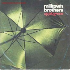 Disques de vinyle: MILLTOWN BROTHERS-APPLE GREEN/WE'VE GOT TIME. Lote 2494205