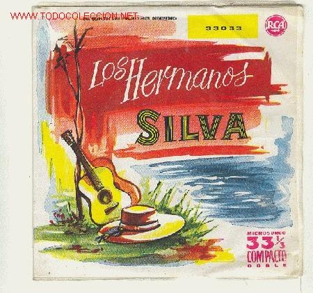 LOS HERMANOS SILVA - LA FLOR DE LA CANELA, YO VENDO UNOS OJOS NEGROS...1959 ...4 TEMAS (Música - Discos de Vinilo - EPs - Grupos y Solistas de latinoamérica)