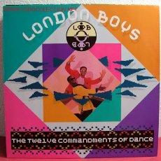 Discos de vinilo: LONDON BOYS ( THE TWELVE COMMANDMENTS OF DANCE ) 1989-GERMANY LP33 WEA. Lote 2508198