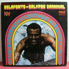 Discos de vinilo: HARRY BELAFONTE ( CALYSO CARNIVAL ) USA-1971 LP33. Lote 2514608