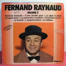 Discos de vinilo: FERNAND RAYNAUD VOLUME 2 1954/1955/1956 LP33. Lote 2535550