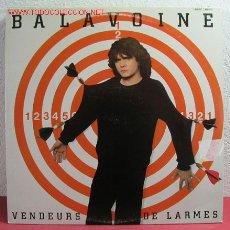 Discos de vinilo: DANIEL BALAVOINE ( VENDEURS DE LARMES ) 1982 LP33 DOBLE. Lote 2541318
