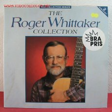 Discos de vinilo: ROGER WHITTAKER ( THE ROGER WHITTAKER COLLECTION ) 1986 LP33 DOBLE. Lote 2594603