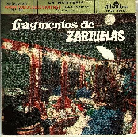 ZARZUELA LA MONTERIA DISCO EP CUATRO TEMAS DE ZARZUELA (Música - Discos de Vinilo - EPs - Clásica, Ópera, Zarzuela y Marchas)