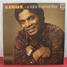 Discos de vinilo: KAMAHL ( A VOICE TO REMEMBER ) ENGLAND-1974 LP33. Lote 2599585