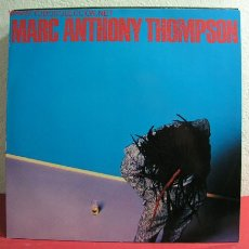 Discos de vinilo: MARC ANTHONY THOMPSON 1984 LP33. Lote 2639405