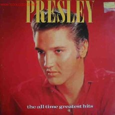 Discos de vinilo: ELVIS PRESLEY: THE ALL TIME GREATEST HITS. Lote 24951533