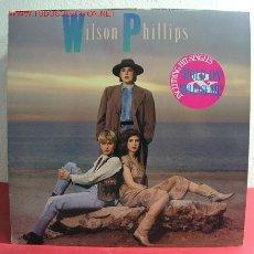 Disques de vinyle: WILSON PHILLIPS ( WILSON PHILLIPS ) 1990 LP33. Lote 2707786