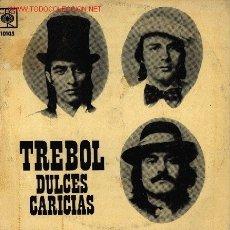 Discos de vinilo: TREBOL-DULCES CARICIAS + 3 EP VINILO EDITADO EN BOLIVIA POR CBS EN 1974 RARO. Lote 2711936