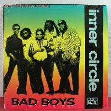 Discos de vinilo: INNER CIRCLE ( BAD BOYS 4 VERSIONES ) 1990 MAXISINGLE 45RPM. Lote 2725417