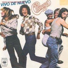 Disques de vinyle: CHICAGO-ALIVE AGAIN/LOVE WAS NEW-SINGLE ESPAÑOL-1978. Lote 2762931