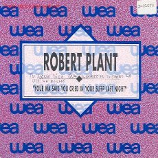 Discos de vinilo: ROBERT PLANT - YOUR MA SAID YOU CRIED IN YOUR SLEEP LAST NIGHT. Lote 2813817
