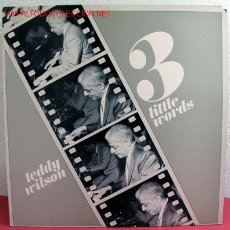 Discos de vinilo: TEDDY WILSON ( 3 LITTLE WORDS ) USA-1978 LP CLASSIC JAZZ. Lote 2827539