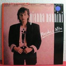 Discos de vinilo: GIANNA NANNINI ( MASCHI E ALTRI ) 1987 LP33. Lote 2838491