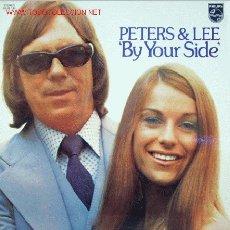 Discos de vinilo: PETERS & LEE-BY YOUR SIDE LP VINILO 1974 EDITADO POR PHILIPS RARO. Lote 2859884
