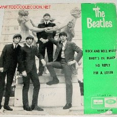 Discos de vinilo: BEATLES - ROCK AND ROLL MUSIC - BABY´S IN BLACK - NO REPLY - I´M A LOSER - EP (7') ODEON DSOE 16.64. Lote 13704647