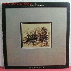 Discos de vinilo: THE STILLS-YOUNG BAND '' LONG MAY YOU RUN '' USA-1976 LP33. Lote 2896407