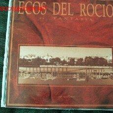 Discos de vinilo: ECOS DEL ROCÍO. 'ES...FANTASÍA'.. Lote 20229766