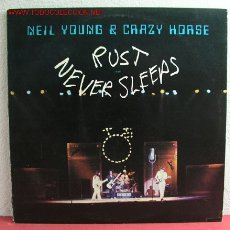 Discos de vinilo: NEIL YOUNG & CRAZY HORSE '' RUST NEVER SLEEPS '' USA-1979 LP33 REPRISE RECORDS. Lote 175600055