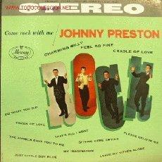 Discos de vinilo: JOHNNY PRESTON-COME ROCK WITH LP EDITADO POR MERCURY EX EX RARE USA. Lote 2906031