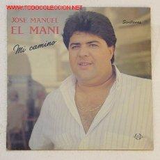 Discos de vinilo: JOSÉ MANUEL EL MANI. 'MI CAMINO'.. Lote 21517047