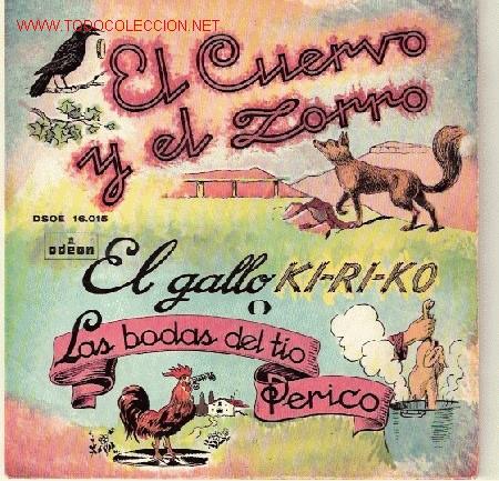 EL CUERVO Y EL ZORRO - EL GALLO KIKIKO - LAS BODAS DEL TIO PERICO (Música - Discos de Vinilo - EPs - Otros estilos)