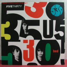 Discos de vinilo: BED ' FIVE THIRTY ' ENGLAND-1991 LP33. Lote 2985457