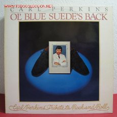 Discos de vinilo: CARL PERKINS (OL' BLUE SUEDE'S BACK) ''CARL PERKINS' TRIBUTE TO ROCK AND ROLL'' 1978 LP33. Lote 3000357