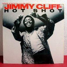 Discos de vinilo: JIMMY CLIFF ' HOT SHOT 3 VERSIONES ' USA-1985 MAXISINGLE 45RPM. Lote 3000752