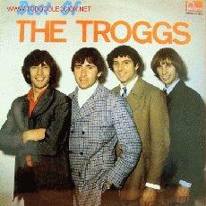 Discos de vinilo: THE TROGGS-BEST OF LP EDITADO POR FONTANA EN 1989. Lote 3009174