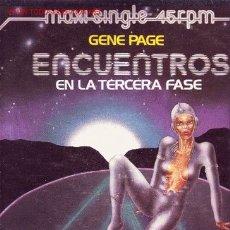 Discos de vinilo: ENCUENTROS EN LA TERCERA FASE DISCO MAXISINGLE GENE PAGE ARISTA SPA 1978. Lote 27274307