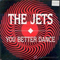 Vinyl records - The Jets - You better dance - promo español 1989 - 3034607