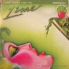 Discos de vinilo: LIME (2) / I DON´T WANNA LOSE YOU / VINYL 12 MAXI-SINGLE, 45 RPM / POLYDOR / 1984. Lote 152602713