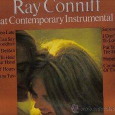 Discos de vinilo: LP RAY CONNIFF - GREAT CONTEMPORANY INSTRUMENTAL HITS * PEDIDO MINIMO 9 EUROS . Lote 25100604