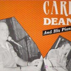 Discos de vinilo: CARL DEAN AND HIS PIANO - ROCKIN` BOPPIN`*** WHITE LABEL. Lote 14492849