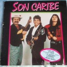 Discos de vinilo: SON CARIBE (QUE VIVA LA FIESTA, LAMBADA,MEXICO MEXICO, NEGRO JOSE, MAMBO Y CHA CHA CHA,...) 1989. Lote 10822528
