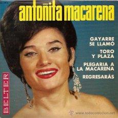Discos de vinilo: ANTOÑITA MACARENA EP SELLO BELTER AÑO 1965. Lote 9768802