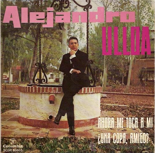 Discos de vinilo: ALEJANDRO ULLOA SINGLE SELLO COLUMBIA AÑO 1963 - Foto 1 - 9809711