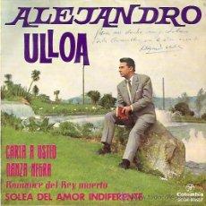 Discos de vinilo: ALEJANDRO ULLOA EP SELLO COLUMBIA AÑO 1963 AUTOGRAFIADO. Lote 9809718