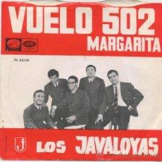 Discos de vinilo: LOS JAVALOYAS,VUELO 502,DEL 66. Lote 9837639