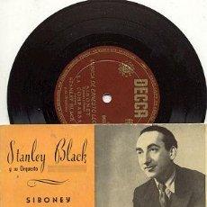 Discos de vinilo: EP 45 RPM / STANLEY BLACK / SIBONEY // EDITADO POR DECCA . Lote 25007801