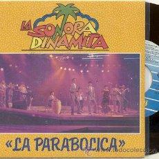 Discos de vinilo: SINGLE 45 RPM / LA SONORA DINAMITA / LA PARABOLICA-ISLAS CANARIAS // EDITADO POR FONOMUSIC . Lote 32040024