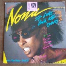 Discos de vinilo: NONA HENDRYX ( IF LOOKS COULD KILL - THE HEAT PART II ) ENGLAND-1985. Lote 9846946