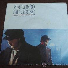 Discos de vinilo: PAUL YOUNG ( ZUCCHERO - SENZA UNA DONA ) GERMANY-1991. Lote 9848222