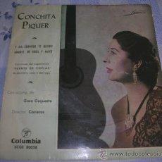 Discos de vinilo: DISCO DE CONCHITA PIQUER: Y SIN EMBARGO TE QUIERO - AMANTE DE ABRIL Y MAYO. COLUMBIA, AÑO 1963.. Lote 26924032