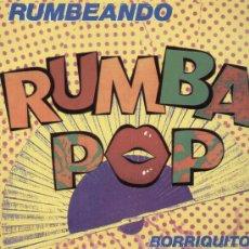 Discos de vinilo: RUMBA POP / RUMBEANDO (MAXI POLYDOR DE 1989). Lote 13911452